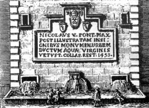 The fountain in 1453 after the recostruction by Pope Nicholas V